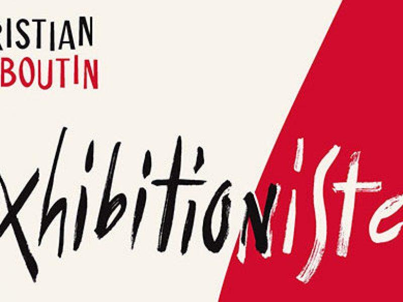 L'exposition Christian Louboutin L'Exhibition[iste] inaugurée à Paris